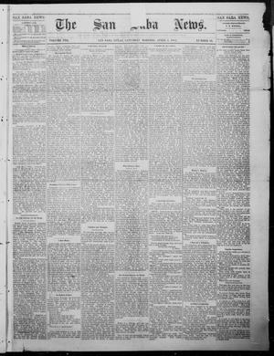 Primary view of object titled 'The San Saba News. (San Saba, Tex.), Vol. 8, No. 29, Ed. 1, Saturday, April 1, 1882'.