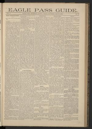 Eagle Pass Guide. (Eagle Pass, Tex.), Vol. 6, No. 37, Ed. 1 Saturday, May 12, 1894
