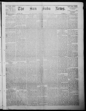Primary view of object titled 'The San Saba News. (San Saba, Tex.), Vol. 8, No. 32, Ed. 1, Saturday, April 22, 1882'.