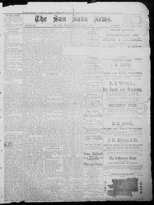 Primary view of object titled 'The San Saba News. (San Saba, Tex.), Vol. 12, No. 28, Ed. 1, Saturday, April 24, 1886'.