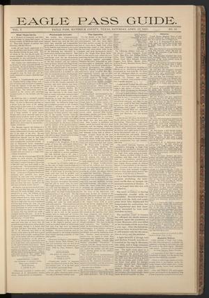 Eagle Pass Guide. (Eagle Pass, Tex.), Vol. 7, No. 35, Ed. 1 Saturday, April 27, 1895