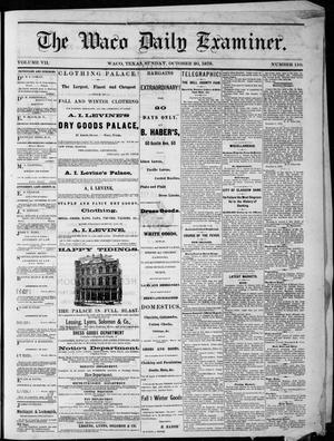 Primary view of object titled 'The Waco Daily Examiner. (Waco, Tex.), Vol. 7, No. 110, Ed. 1, Sunday, October 20, 1878'.