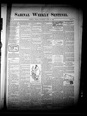 Primary view of object titled 'Sabinal Weekly Sentinel. (Sabinal, Tex.), Vol. 5, No. 6, Ed. 1 Saturday, April 29, 1899'.