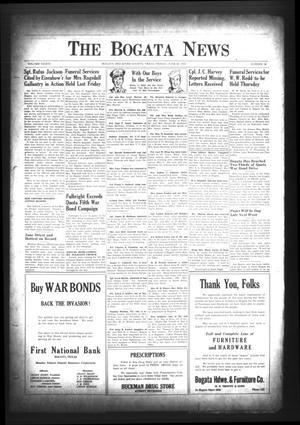 The Bogata News (Bogata, Tex.), Vol. 33, No. 36, Ed. 1 Friday, June 30, 1944