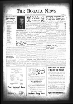 The Bogata News (Bogata, Tex.), Vol. 33, No. 31, Ed. 1 Friday, May 26, 1944