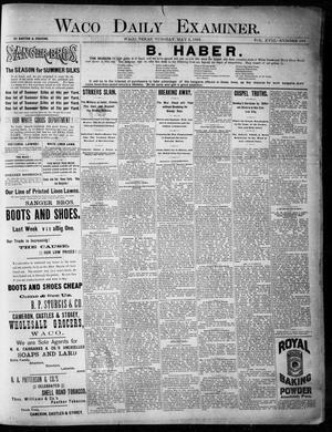Primary view of Waco Daily Examiner. (Waco, Tex.), Vol. 18, No. 153, Ed. 1, Tuesday, May 5, 1885