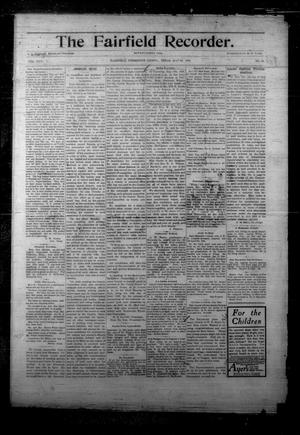 Primary view of object titled 'The Fairfield Recorder. (Fairfield, Tex.), Vol. 30, No. 34, Ed. 1 Friday, May 25, 1906'.