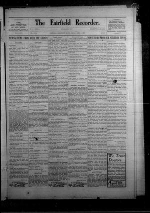 Primary view of object titled 'The Fairfield Recorder. (Fairfield, Tex.), Vol. 31, No. 27, Ed. 1 Friday, April 5, 1907'.