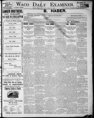 Primary view of object titled 'Waco Daily Examiner. (Waco, Tex.), Vol. 18, No. 224, Ed. 1, Sunday, July 19, 1885'.