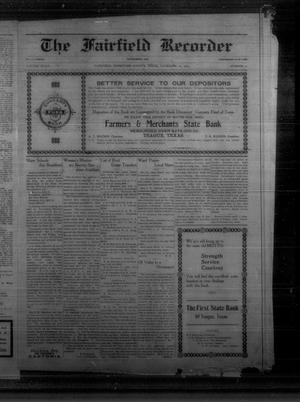 Primary view of The Fairfield Recorder (Fairfield, Tex.), Vol. 40, No. 10, Ed. 1 Friday, November 26, 1915