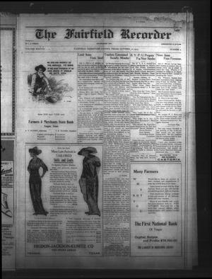 The Fairfield Recorder (Fairfield, Tex.), Vol. 38, No. 2, Ed. 1 Friday, October 10, 1913