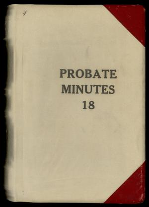 Travis County Probate Records: Probate Minutes 18