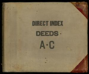 Travis County Deed Records: Direct Index to Deeds 1916-1924 A-C