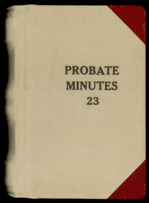 Travis County Probate Records: Probate Minutes 23