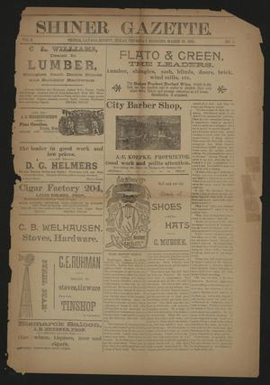 Primary view of object titled 'Shiner Gazette. (Shiner, Tex.), Vol. 3, No. 41, Ed. 1 Thursday, March 19, 1896'.