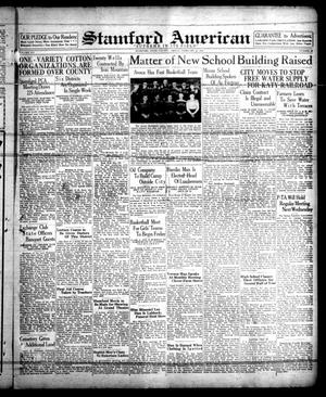 Stamford American (Stamford, Tex.), Vol. 14, No. 46, Ed. 1 Friday, February 11, 1938