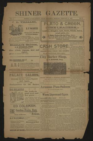 Primary view of object titled 'Shiner Gazette. (Shiner, Tex.), Vol. 4, No. 37, Ed. 1 Wednesday, February 17, 1897'.