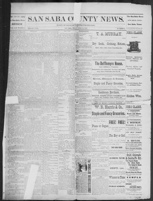 Primary view of object titled 'The San Saba County News. (San Saba, Tex.), Vol. 18, No. 35, Ed. 1, Friday, July 15, 1892'.