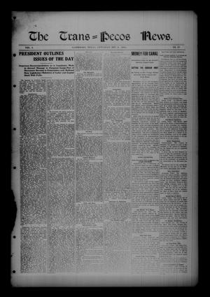Primary view of object titled 'The Trans=Pecos News. (Sanderson, Tex.), Vol. 4, No. 29, Ed. 1 Saturday, December 9, 1905'.