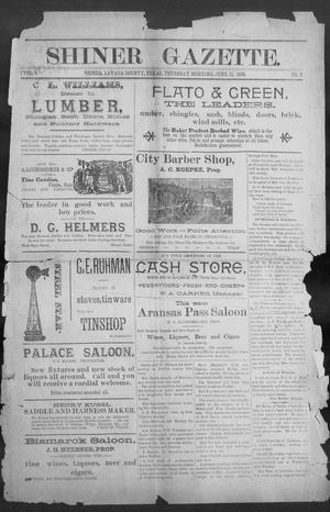 Primary view of object titled 'Shiner Gazette. (Shiner, Tex.), Vol. 4, No. 2, Ed. 1, Thursday, June 11, 1896'.