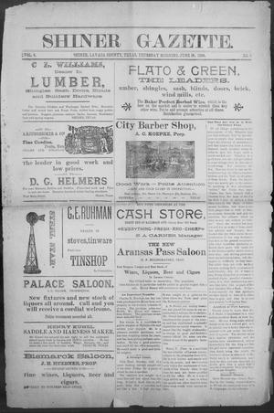 Primary view of object titled 'Shiner Gazette. (Shiner, Tex.), Vol. 4, No. 3, Ed. 1, Thursday, June 18, 1896'.