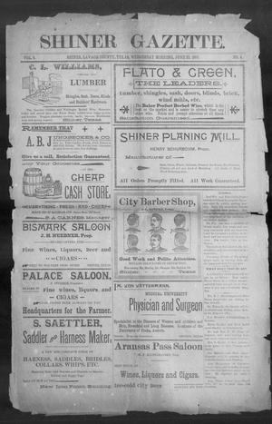 Primary view of object titled 'Shiner Gazette. (Shiner, Tex.), Vol. 5, No. 4, Ed. 1, Wednesday, June 23, 1897'.