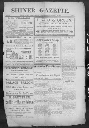 Primary view of object titled 'Shiner Gazette. (Shiner, Tex.), Vol. 5, No. 9, Ed. 1, Wednesday, July 28, 1897'.