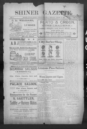 Primary view of object titled 'Shiner Gazette. (Shiner, Tex.), Vol. 5, No. 13, Ed. 1, Wednesday, August 25, 1897'.