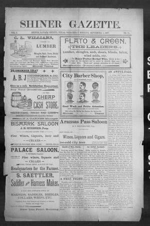 Primary view of object titled 'Shiner Gazette. (Shiner, Tex.), Vol. 5, No. 14, Ed. 1, Wednesday, September 1, 1897'.