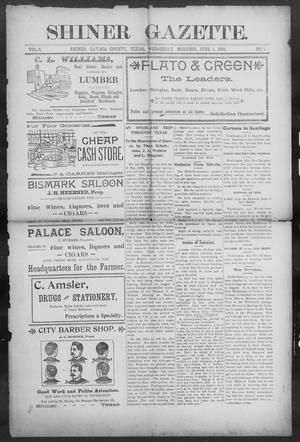 Primary view of object titled 'Shiner Gazette. (Shiner, Tex.), Vol. 6, No. 1, Ed. 1, Wednesday, June 1, 1898'.