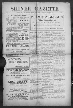 Primary view of object titled 'Shiner Gazette. (Shiner, Tex.), Vol. 6, No. 9, Ed. 1, Wednesday, July 27, 1898'.