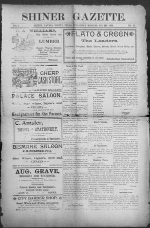 Primary view of object titled 'Shiner Gazette. (Shiner, Tex.), Vol. 6, No. 22, Ed. 1, Wednesday, October 26, 1898'.