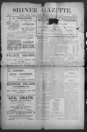Primary view of object titled 'Shiner Gazette. (Shiner, Tex.), Vol. 6, No. 23, Ed. 1, Wednesday, November 2, 1898'.