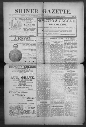 Primary view of object titled 'Shiner Gazette. (Shiner, Tex.), Vol. 6, No. 30, Ed. 1, Wednesday, December 21, 1898'.