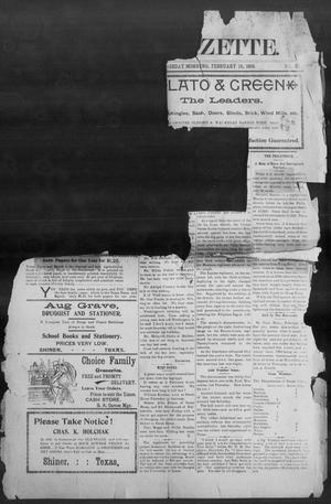 Primary view of object titled 'Shiner Gazette. (Shiner, Tex.), Vol. 6, No. 38, Ed. 1, Wednesday, February 15, 1899'.
