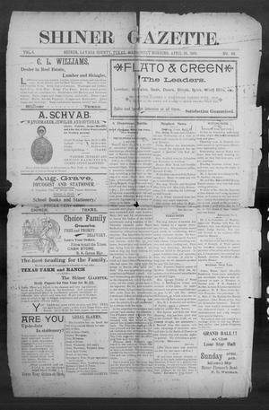 Primary view of object titled 'Shiner Gazette. (Shiner, Tex.), Vol. 6, No. 48, Ed. 1, Wednesday, April 26, 1899'.