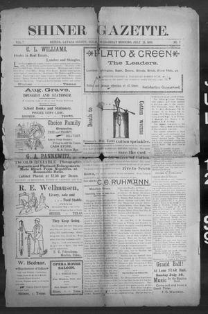 Primary view of object titled 'Shiner Gazette. (Shiner, Tex.), Vol. 7, No. 7, Ed. 1, Wednesday, July 12, 1899'.