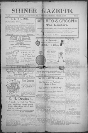 Primary view of object titled 'Shiner Gazette. (Shiner, Tex.), Vol. 7, No. 21, Ed. 1, Wednesday, October 18, 1899'.
