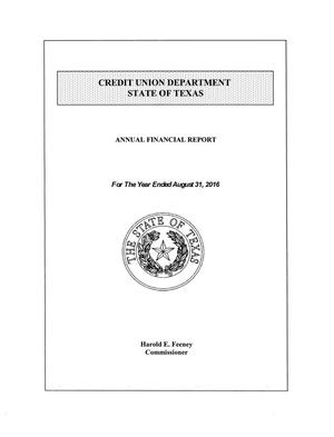 Texas Credit Union Department Annual Financial Report: 2016