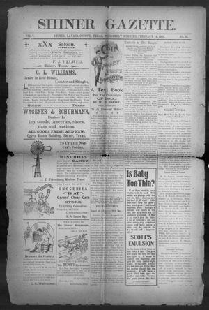 Primary view of object titled 'Shiner Gazette. (Shiner, Tex.), Vol. 7, No. 38, Ed. 1, Wednesday, February 14, 1900'.
