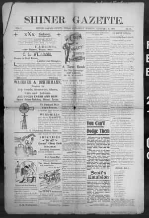 Primary view of object titled 'Shiner Gazette. (Shiner, Tex.), Vol. 7, No. 39, Ed. 1, Wednesday, February 21, 1900'.