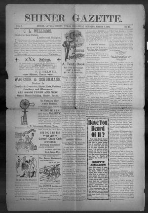 Primary view of object titled 'Shiner Gazette. (Shiner, Tex.), Vol. 7, No. 41, Ed. 1, Wednesday, March 7, 1900'.