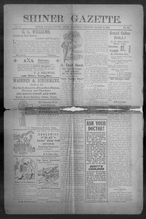 Primary view of object titled 'Shiner Gazette. (Shiner, Tex.), Vol. 7, No. 42, Ed. 1, Wednesday, March 14, 1900'.
