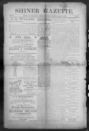 Primary view of object titled 'Shiner Gazette. (Shiner, Tex.), Vol. 7, No. 48, Ed. 1, Wednesday, April 25, 1900'.