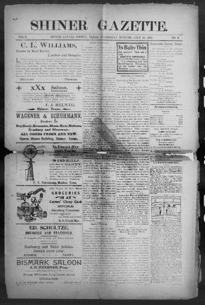 Primary view of object titled 'Shiner Gazette. (Shiner, Tex.), Vol. 8, No. 8, Ed. 1, Wednesday, July 18, 1900'.