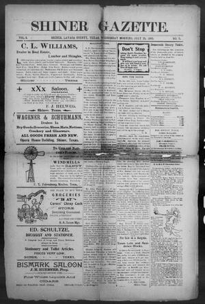 Primary view of object titled 'Shiner Gazette. (Shiner, Tex.), Vol. 8, No. 9, Ed. 1, Wednesday, July 25, 1900'.