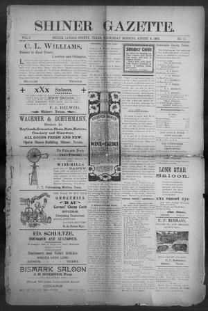 Primary view of object titled 'Shiner Gazette. (Shiner, Tex.), Vol. 8, No. 11, Ed. 1, Wednesday, August 8, 1900'.
