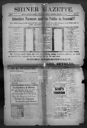 Primary view of object titled 'Shiner Gazette. (Shiner, Tex.), Vol. 8, No. 21, Ed. 1, Wednesday, October 17, 1900'.