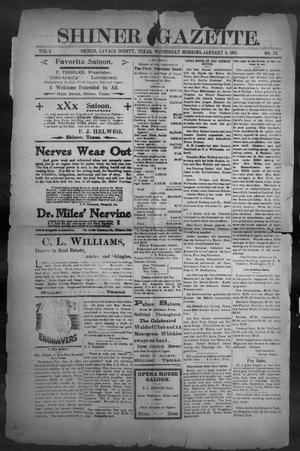 Primary view of object titled 'Shiner Gazette. (Shiner, Tex.), Vol. 8, No. 32, Ed. 1, Wednesday, January 9, 1901'.