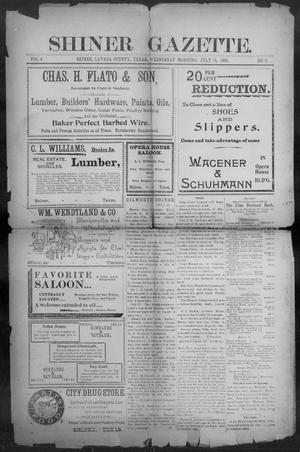 Primary view of object titled 'Shiner Gazette. (Shiner, Tex.), Vol. 9, No. 9, Ed. 1, Wednesday, July 31, 1901'.